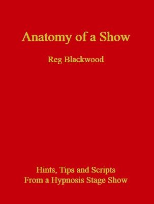 Anatomy of a Show by Reg Blackwood