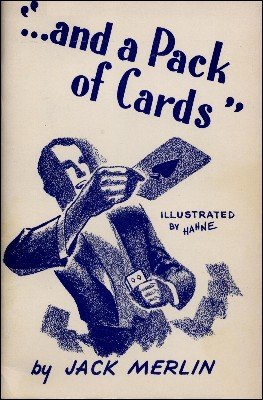 ... and a Pack of Cards by Jack Merlin