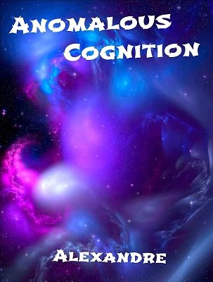 Anomalous Cognition by Mystic Alexandre