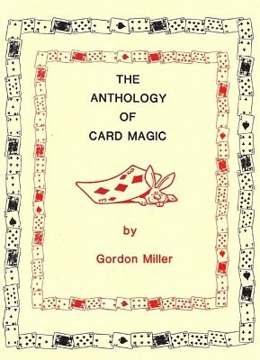 Anthology of Card Magic by Gordon Miller