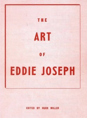 The Art of Eddie Joseph by Hugh Miller
