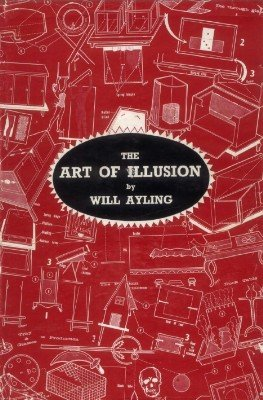 The Art of Illusion by Will Ayling