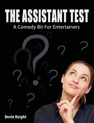 The Assistant Test by Devin Knight