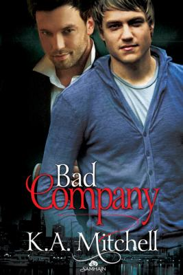 Bad Company by K. A. Mitchell