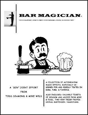 Bar Magician by Todd Diamond & Michael Wild