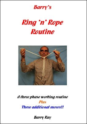 Barry's Ring 'n' Rope Routine by Barry Ray