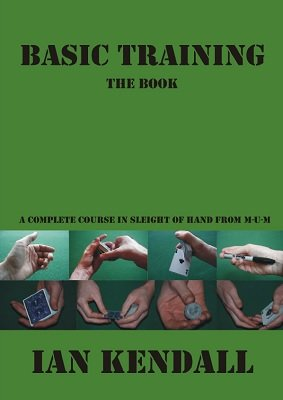 Basic Training by Ian Kendall