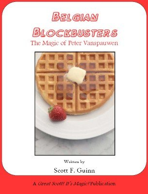 Belgian Blockbusters by Scott F. Guinn