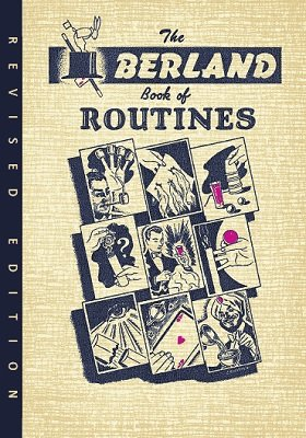 The Berland Book of Routines by Samuel Berland