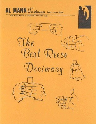 The Bert Reese Docimasy (for resale) by Al Mann