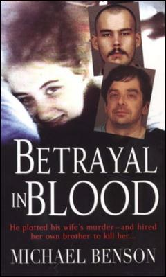 Betrayal In Blood by Michael Benson