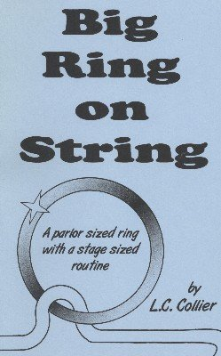 Big Ring on String by L. C. Collier