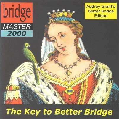 Bridge Master 2000 - Audrey Grant Edition by Audrey Grant & Fred Gitelman