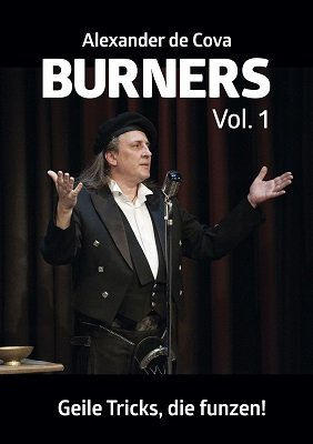 Burners 1: Geile Tricks, die funzen by Alexander de Cova