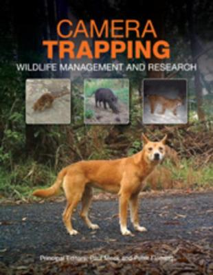 Camera Trapping: Wildlife Management and Research by Peter Fleming
