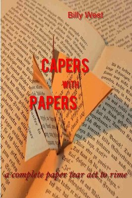 Capers with Papers by Billy West