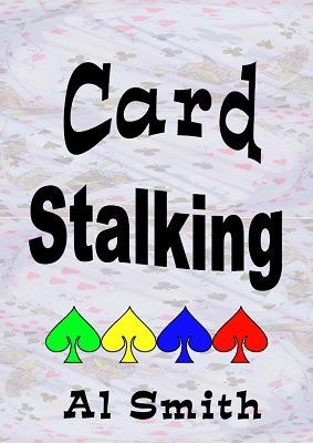 Card Stalking by Al E. Smith