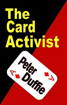 The Card Activist by Peter Duffie