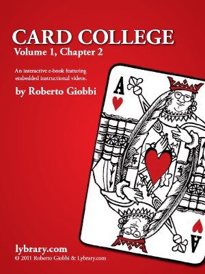 Card College 1: Chapter 02 by Roberto Giobbi