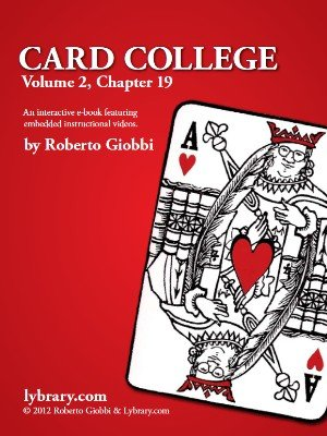 Card College 2: Chapter 19 by Roberto Giobbi