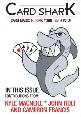 Card Shark Issue 1 by Kyle MacNeill