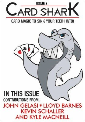 Card Shark Issue 3 by Kyle MacNeill