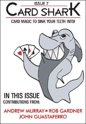 Card Shark Issue 7 by Kyle MacNeill