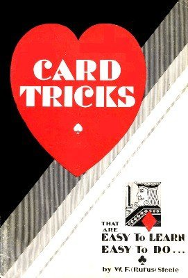Card Tricks by Rufus Steele