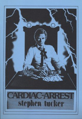 Cardiac Arrest by Stephen Tucker