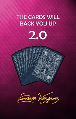 The Cards Will Back You Up 2.0 by Erivan Vazquez