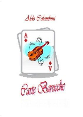 Carte Barocche by Aldo Colombini