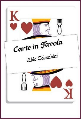 Carte in Tavola by Aldo Colombini