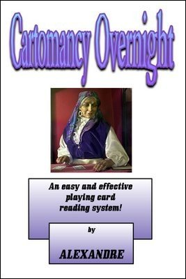 Cartomancy Overnight by Mystic Alexandre