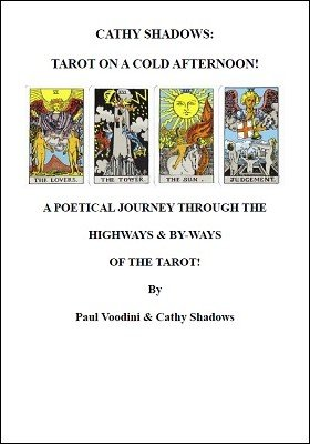 Cathy Shadows: Tarot on a Cold Afternoon by Cathy Shadows & Paul Voodini