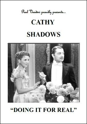 Cathy Shadows: Doing It For Real by Paul Voodini