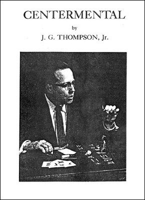 Centermental by J. G. Thompson Jr.