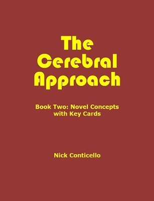 The Cerebral Approach: Book Two by Nick Conticello