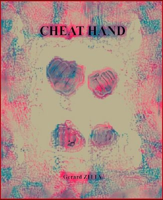 Cheat Hand by Gerard Zitta