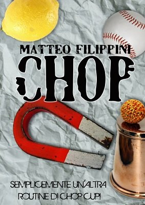 Chop by Matteo Filippini