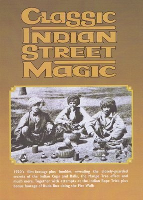 Classic Indian Street Magic by Martin Breese