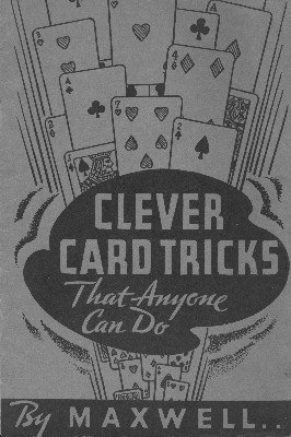 Clever Card Tricks by Maxwell