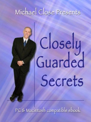 Closely Guarded Secrets by Michael Close