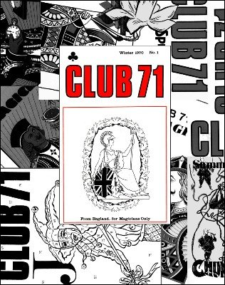 Club 71: 1970 - 2007 (all issues) by Geoff Maltby