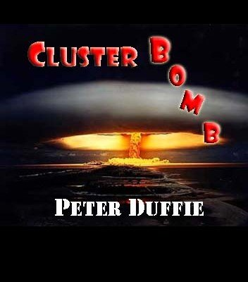 Cluster Bomb by Peter Duffie