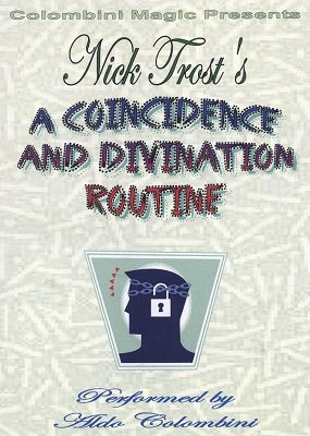 Nick Trost's A Coincidence and Divination Routine by Aldo Colombini