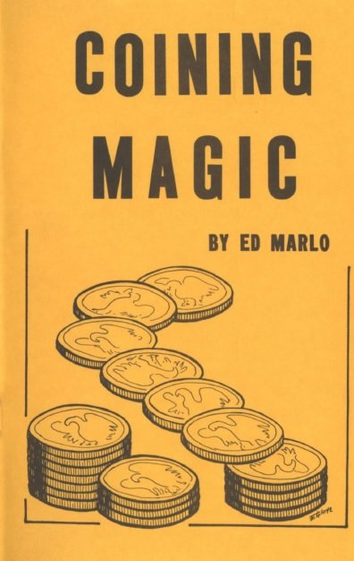 Coining Magic by Edward Marlo