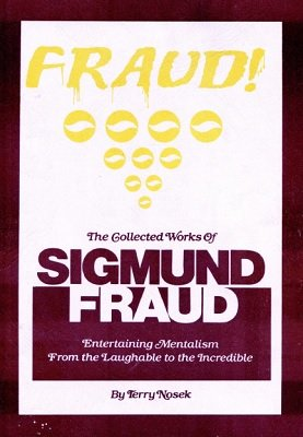 The Collected Works of Sigmund Fraud by Terry Nosek