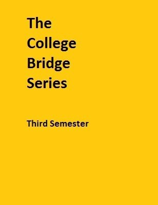 College Bridge Series Third Semester by Chris Hasney
