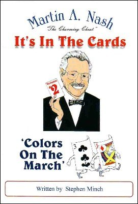 Colors on the March by Stephen Minch & Martin A. Nash