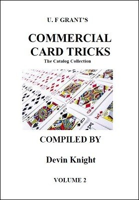 Commercial Card Tricks Volume 2 by Ulysses Frederick Grant